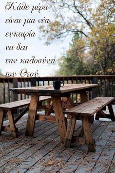 #Εδέμ Κάθε μέρα είναι   μια νέα ευκαιρία   να δεις την καλοσύνη   του Θεού.