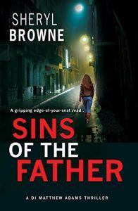 """#BlogTour #Review ~ Sins of the Father by Sheryl Browne. """"Lock the doors, ignore everyone and disappear into the world of Sin!"""""""