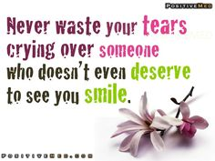 never waste your tears  http://positivemed.com/2012/03/30/never-waste-your-tears/#