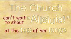 No Alleluia During Lent!!!