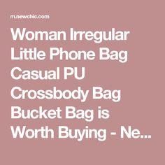 Woman Irregular Little Phone Bag Casual PU Crossbody Bag Bucket Bag is Worth Buying - NewChic Mobile.