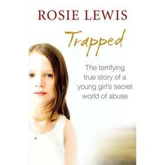 Trapped was a Sunday Times bestseller and the first memoir from foster carer Rosie Lewis.   Phoebe, an autistic nine-year-old girl, is ta...
