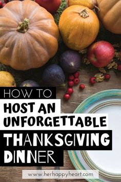 Thanksgiving Dinner: How To Host Like You Were Born To Do It