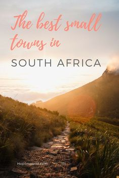 Looking for some off the beaten path places in South Africa? We've got you covered. Discover ten of the best small towns not to miss on your travels in South Africa. Plus, what to do, what do eat and where to stay. #southafrica #africa #smalltowns #offthebeatenpath #quirkytowns #towns #thingstodo #traveltips