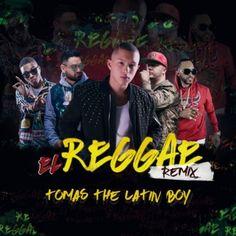 Tomas The Latin Boy Ft. Rayo & Toby, Jory Boy Y Mr Saik – El Reggae (Official Remix) - http://www.labluestar.com/tomas-latin-boy-ft-rayo-toby-jory-boy-y-mr-saik-el-reggae-official-remix/ - #Boy, #El, #Ft, #Jory, #Latin, #Official, #Rayo, #Reggae, #Remix, #Saik, #Toby, #Tomas