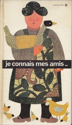 Je connais mes amis, Illustrator: Miche Wynants