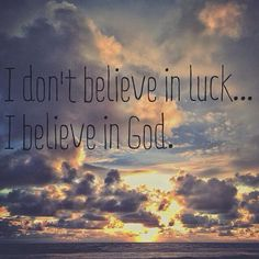 Luck or God? Biblical Verses, Bible Verses, Psalm 100, I Love The Lord, Uplifting Thoughts, Walk By Faith, Believe In God, I Love To Laugh, Praise God
