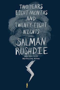 Two Years Eight Months and Twenty-Eight Nights by Salman Rushdie | 19 Awesome New Books You Need To Read This Fall
