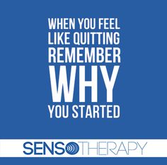 Sensotherapy #weightloss #motivation: Remember why you started. #dontquit