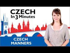 Learn Czech - Czech Manners - Czech in Three Minutes - YouTube