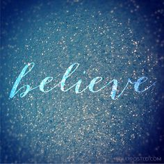 Visual Quote Believe Blue Sparkles Photo by DulyPosted on Etsy