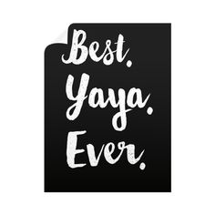 """Best YaYa Ever."" Wall Decals"