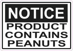 Notice Product Contains Peanuts Sticker