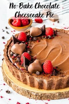 No-Bake Chocolate Cheesecake Pie #pie #cheesecake #chocolate #nobake #tart #valentinesday #dessert #raspberry #easy