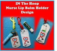 In The Hoop Nurse Lip Balm Holder Embroidery Machine Design Set - Newfound Applique
