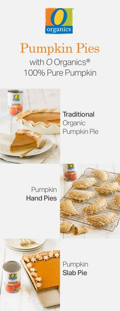 Step up your holiday baking game with these three simple pumpkin pie recipes! From traditional pumpkin pie to hand pies and slab pies, there is something for everyone to enjoy. All three of these festive desserts feature O Organics® 100% Pure Pumpkin, found exclusively at your local Albertsons, and are filled with homemade love and seasonal flavor. Pumpkin Pie Recipes, Pumpkin Puree, Fall Recipes, Holiday Recipes, Baking Basics, Slab Pie, Thanksgiving Desserts, Pumpkin Dessert, Hand Pies