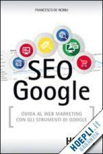Il volume è un vademecum utile anche ai professionisti del settore, con approfondimenti sui nuovi risultati privati, Google My Answers (ex Search, plus Your World), l'algoritmo Hummingbird (Colibrì), le nuove penalizzazioni di Google