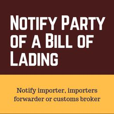 Notify Party of a Bill of Lading Bill Of Lading, Trade Finance, Party, Parties