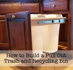 How to build a pull out trash and recycling bin for half the cost of the kits you find in stores.