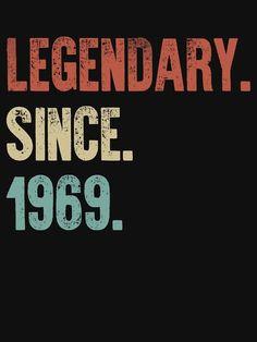 Birthday Quotes : Retro Vintage Birthday Legendary Since 1969 50th Birthday Themes, 50th Birthday Party Ideas For Men, Happy 20th Birthday, Moms 50th Birthday, Birthday Quotes For Best Friend, 70th Birthday Parties, Happy Birthday Quotes, Fifty Birthday, 50th Party