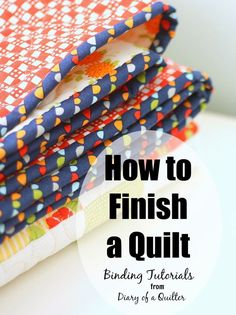 Sewing Quilts How to finish a quilt - binding tutorial for sewing a quilt. - Easy DIY tutorial for binding a quilt. How to finish and bind a quilt. Quilting For Beginners, Sewing Projects For Beginners, Quilting Tips, Quilting Tutorials, Sewing Tutorials, Quilting Projects, Beginner Quilting, First Sewing Projects, Beginner Quilt Patterns