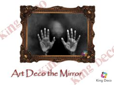Art Deco the Mirror
