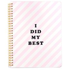 """""""I Did My Best"""" Notebook ❤ liked on Polyvore featuring fillers"""