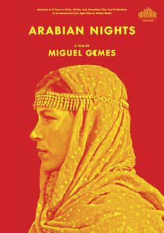 Miguel Gomes's Arabian Nights.