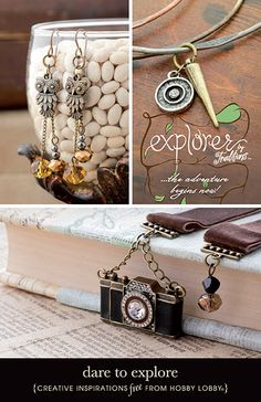Hobby Lobby Project - Dare To Explore - Explorer Jewelry Designs