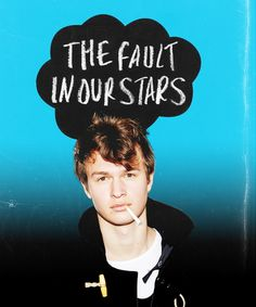 Ansel Elgort as Augustus Waters? He is perfection.