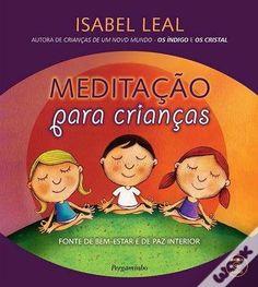 Meditação para Crianças, Isabel Leal
