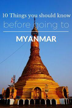 Myanmar (Burma) - 10 Things You Should Know Before You Go Yangon, Laos, Burma, Myanmar Travel, Inle Lake, Backpacking Asia, Thailand, Mandalay, China Travel