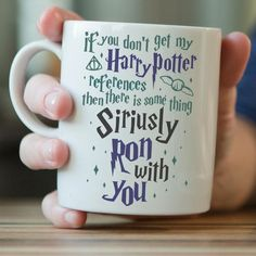 """""""If You Don't Get My Harry Potter References"""" Mug"""