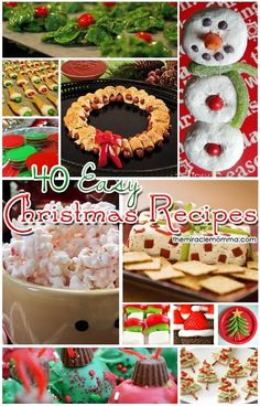 40 Easy Christmas Recipes. Don't know why I'm pinning Christmas in Feb..but don't wanna lose it. :-)
