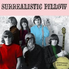 "Jefferson Airplane ""Surrealistic Pillow"""