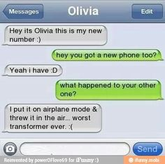 Transformer - Ownage - Autocorrect Fails and Funny Text Messages - SmartphOWNED Funny Phone Texts, Funny Texts Jokes, Text Jokes, Funny Text Fails, Cute Texts, Funny Text Messages, Stupid Funny Memes, Funny Relatable Memes, 9gag Funny