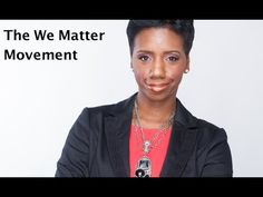 Why The 'WE MATTER' Movement for Black Women