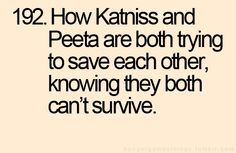 And then in the end they both survive and you're so happy they ultimately saved each other that you cry a lot