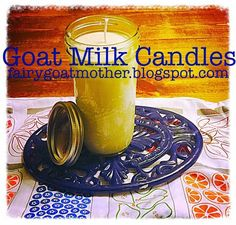 Goat Milk Candle   20 Recipes To Make With Goat Milk