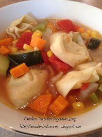 Addicted to Recipes: Chicken Tortellini Vegetable Soup