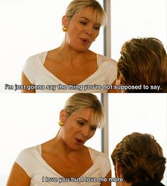 """I love you but I love me more."" - Samantha Jones, Sex and the City #sjp #satc"