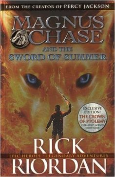 Magnus Chase and the Sword of Summer<<eXTRA PERCY JACKSON STORY INSIDE!?