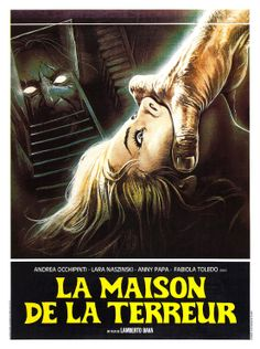 Poster for A Blade in the Dark (La casa con la scala nel buio) Italy) Horror Movie Posters, Film Posters, Film Structure, Sci Fi Horror Movies, Foreign Movies, Famous Monsters, Cool Posters, I Movie, Videos