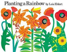 One of my favorite Springtime books is Planting a Rainbow by Lois Ehlert. Children not only learn about the colors of the rainbow but also are able to learn about the different types of flowers Rainbow Flowers, Rainbow Colors, Colorful Flowers, Rainbow Theme, Felt Flowers, Paper Flowers, Spring Flowers, Rainbow Story, Rainbow Art