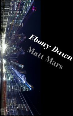 Luv a good thriller? Please Nominate on Kindle Scout Ebony Dawn; a new novel in the vein of Harlan Coben & Linwood Barclay.  If selected for a publishing by Amazon YOU will get a FREE copy.