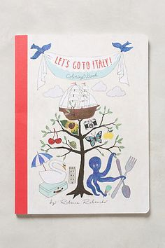 let's go to Italy coloring book! so cute for kiddos! or adults who forget they are adults! #anthrofave