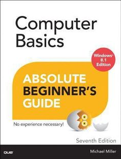 Buy Computer Basics Absolute Beginner's Guide, Windows 10 Edition (includes Content Update Program) by Michael Miller and Read this Book on Kobo's Free Apps. Discover Kobo's Vast Collection of Ebooks and Audiobooks Today - Over 4 Million Titles! Computer Basics, Buy Computer, Computer Science, Computer Repair, C Programming, Programming Languages, Got Online, Do What You Want, Michael Miller