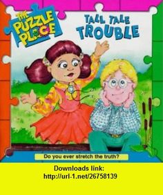 Tall Tale Trouble (The Puzzle Place) (9780448417196) Jennifer Dussling , ISBN-10: 0448417197  , ISBN-13: 978-0448417196 ,  , tutorials , pdf , ebook , torrent , downloads , rapidshare , filesonic , hotfile , megaupload , fileserve