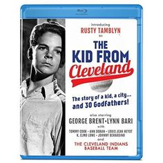 The Kid From Cleveland (Blu-ray) Russ Tamblyn, George Brent, Cleveland Indians Baseball, Mike Jackson, West Side Story, Touching Stories, Spirals, Bari, Orphan