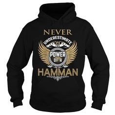 (Tshirt Popular) HAMMAN  Discount Today  HAMMAN  Tshirt Guys Lady Hodie  SHARE and Get Discount Today Order now before we SELL OUT Today  automotive designer tee didnt know what to wear shirt today so put on my discount hamman